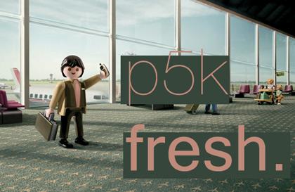 p5k fresh